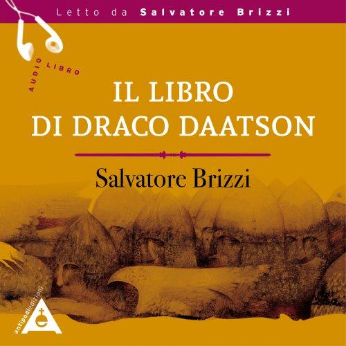 Il Libro di Draco Daatson (Audiolibro Mp3)