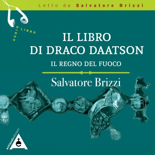 Il Libro di Draco Daatson - Il Regno del Fuoco (Audiolibro Mp3)