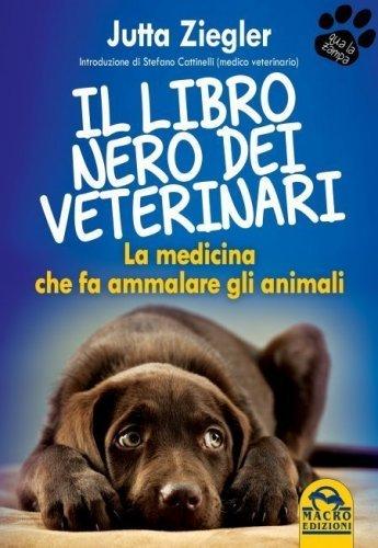 Il Libro Nero dei Veterinari (Ebook)
