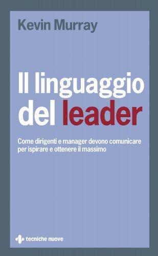 Il Linguaggio del Leader (eBook)