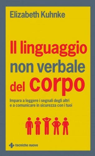 Il Linguaggio Non Verbale del Corpo (eBook)