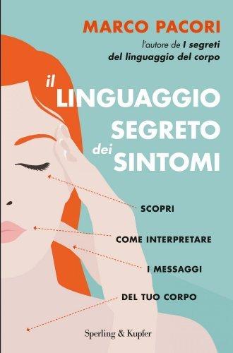 Il Linguaggio Segreto dei Sintomi (eBook)