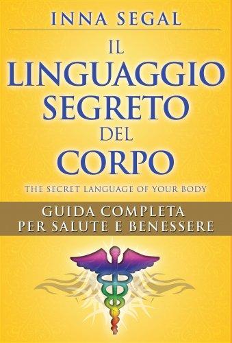 Il Linguaggio Segreto del Corpo (eBook)