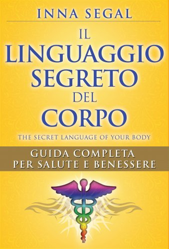 Il Linguaggio Segreto del Corpo (eBook)