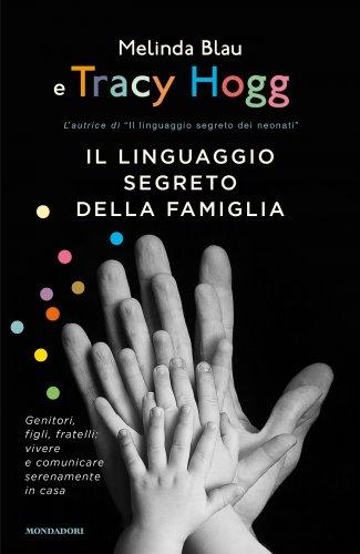 Il Linguaggio Segreto della Famiglia (eBook)