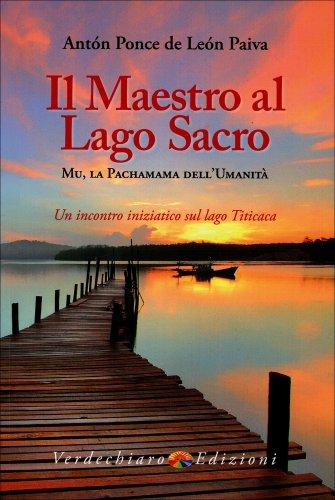 Il Maestro al Lago Sacro