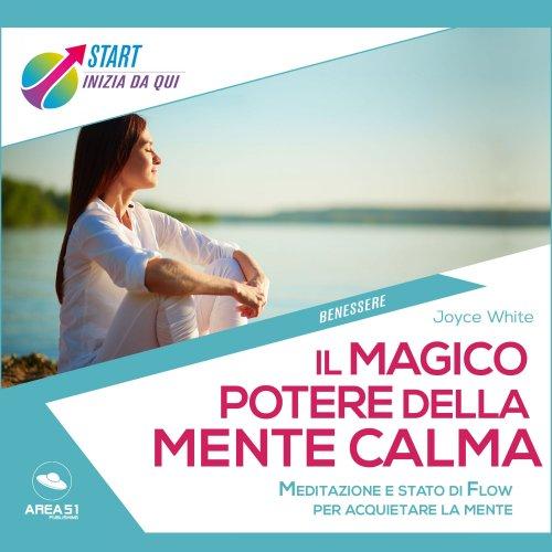 Il Magico Potere della Mente Calma (AudioLibro Mp3)