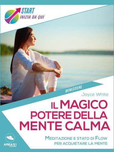 Il Magico Potere della Mente Calma (eBook)