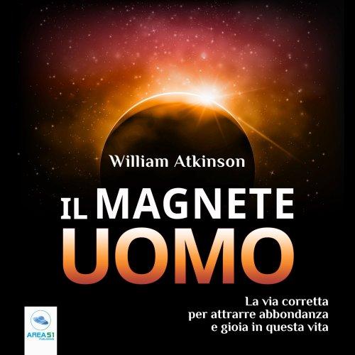 Il Magnete Uomo (AudioLibro Mp3)