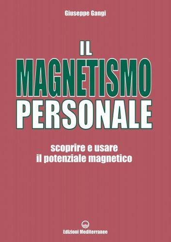 Il Magnetismo Personale (eBook)
