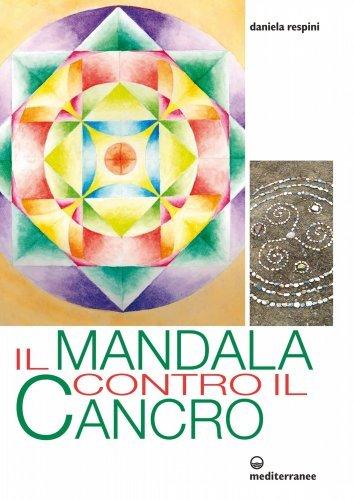 Il Mandala Contro il Cancro (eBook)