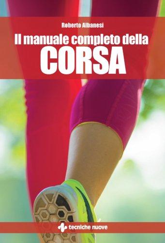 Il Manuale Completo della Corsa (eBook)