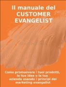 Il Manuale del Customer Evangelist (eBook)