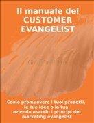 Il Manuale del Customer Evangelist (eBook)