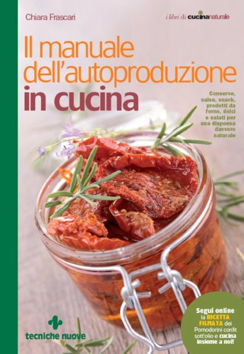 Il Manuale dell'Autoproduzione in Cucina (eBook)