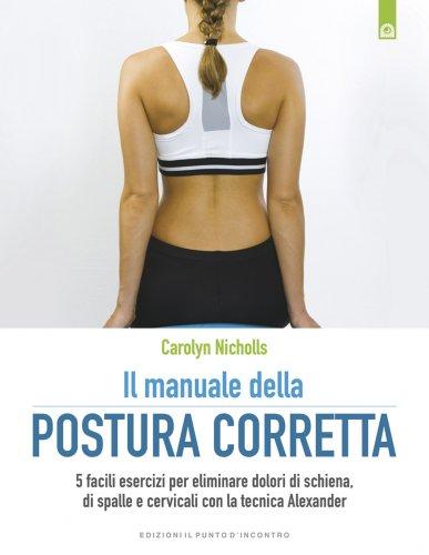 Il Manuale della Postura Corretta (eBook)