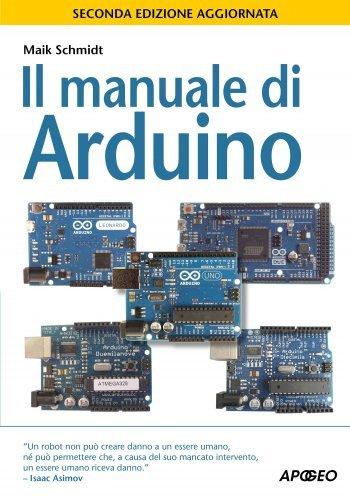 Il Manuale di Arduino (eBook)