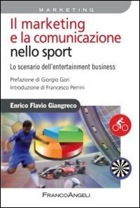 Il Marketing e la Comunicazione nello Sport