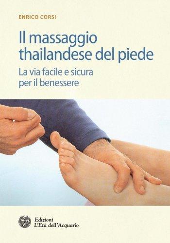 Il Massaggio Thailandese del Piede (eBook)