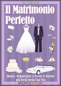 Il Matrimonio Perfetto (eBook)