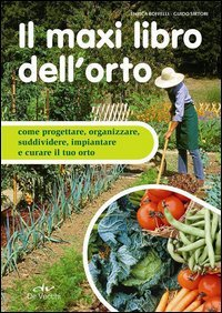 Il Maxi Libro dell'Orto (eBook)