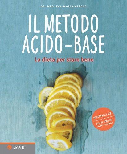 Il Metodo Acido-Base (eBook)