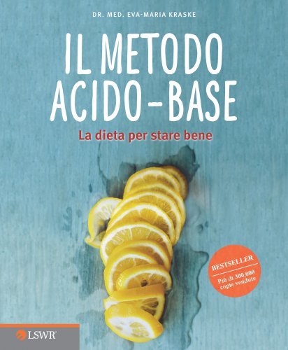 Il Metodo Acido-Base (eBook)