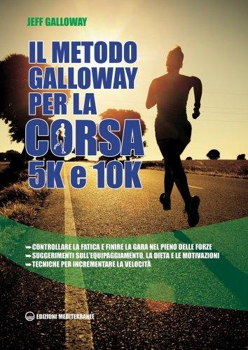 Il Metodo Galloway per la Corsa 5K e 10K (eBook)