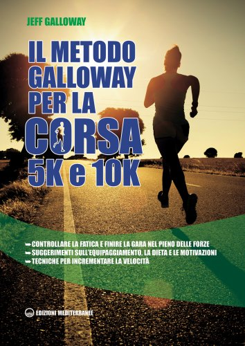 Il Metodo Galloway per la Corsa 5K e 10K (eBook)