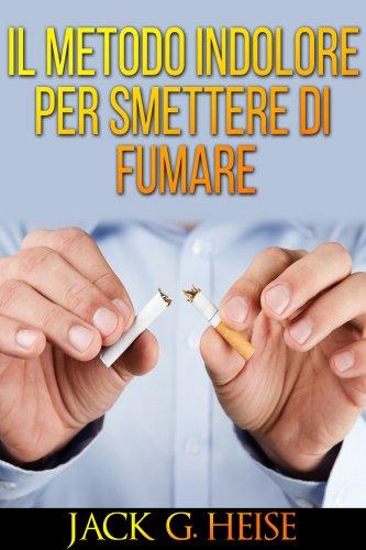 Il Metodo Indolore per Smettere di Fumare (eBook)