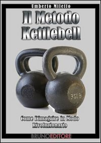 Il Metodo Kettlebell (eBook)