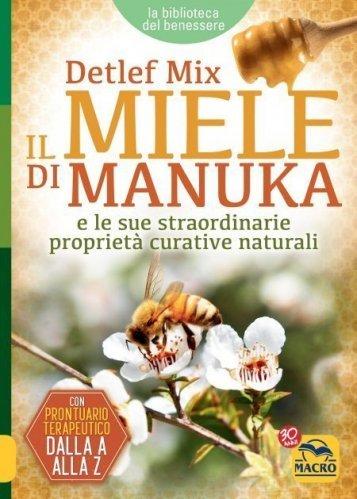 Il Miele di Manuka (eBook)