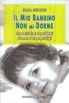 Il Mio Bambino non mi Dorme (eBook)