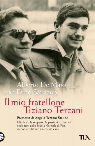 Il Mio Fratellone Tiziano Terzani (eBook)
