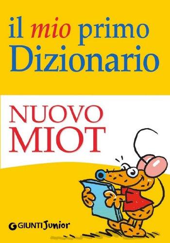 Il Mio Primo Dizionario - Nuovo MIOT (eBook)