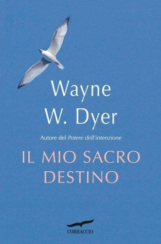Il Mio Sacro Destino (eBook)