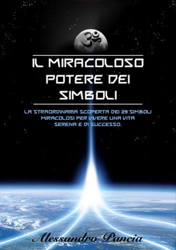 Il Miracoloso Potere dei Simboli (eBook)