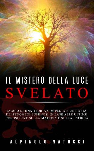 Il Mistero della Luce Svelato (eBook)