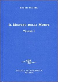 Il Mistero della Morte - Vol. 1