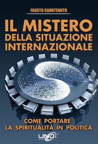 Il Mistero della Situazione Internazionale (eBook)