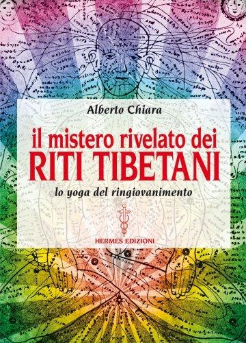 Il Mistero Rivelato dei Riti Tibetani (eBook)