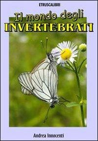 Il Mondo degli Invertebrati (eBook)