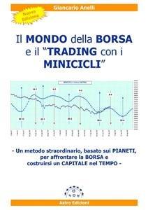 Il Mondo della Borsa e il Trading con i Minicicli (eBook)
