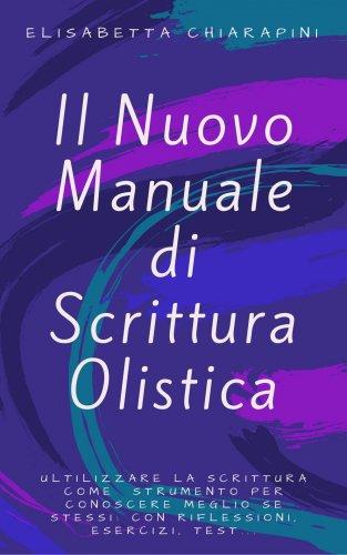 Il Nuovo Manuale di Scrittura Olistica (eBook)