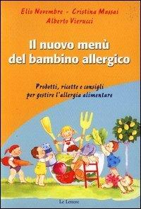Il Nuovo Menù del Bambino Allergico