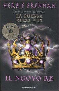La Guerra degli Elfi - Vol. 2: Il Nuovo Re