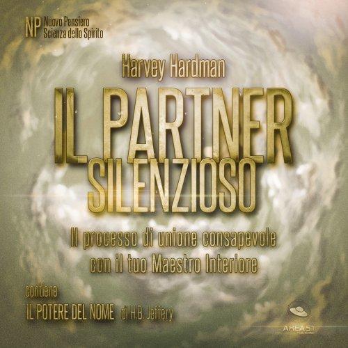 Il Partner Silenzioso (AudioLibro Mp3)