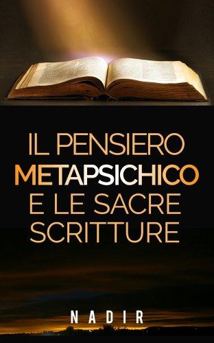 Il Pensiero Metapsichico e le Sacre Scritture (eBook)