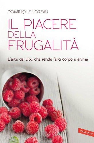Il Piacere della Frugalità (eBook)