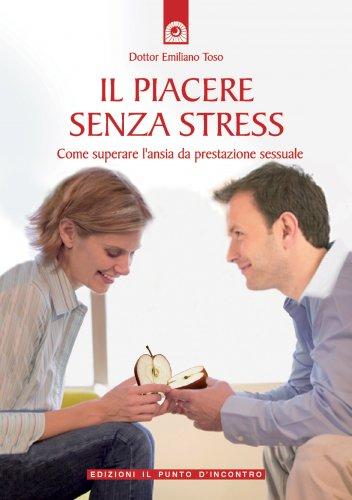 Il Piacere Senza Stress (eBook)